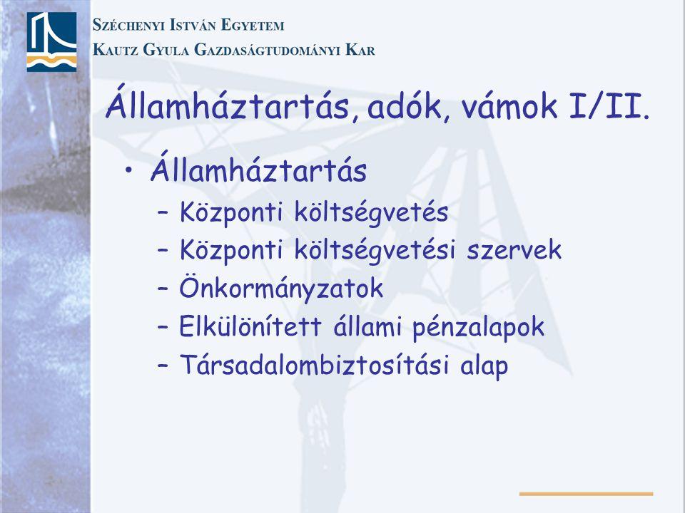 Államháztartás, adók, vámok I/II.