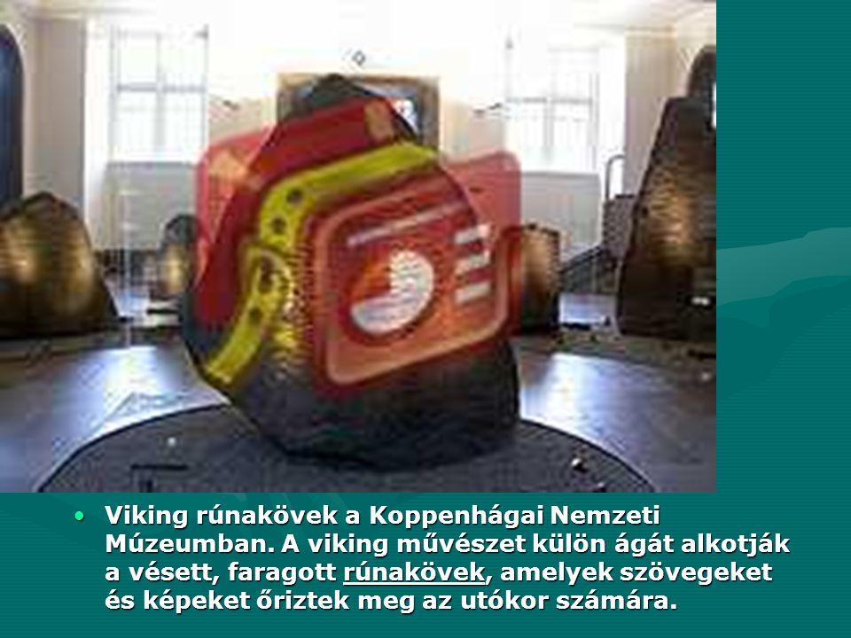 Viking rúnakövek a Koppenhágai Nemzeti Múzeumban. A viking művészet külön ágát alkotják a vésett, faragott rúnakövek, amelyek szövegeket és képeket őr