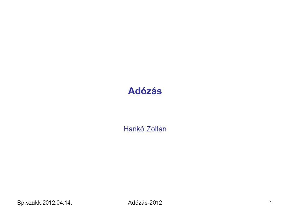 Adózás Hankó Zoltán Bp.szakk.2012.04.14.Adózás-20121