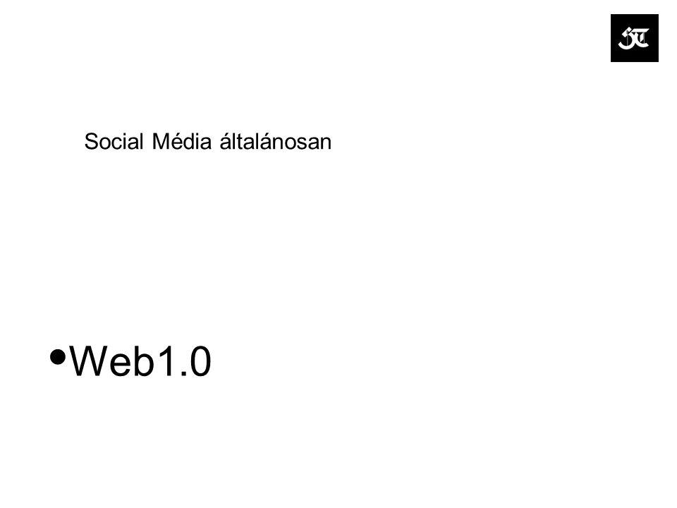 Social Média általánosan Web1.0