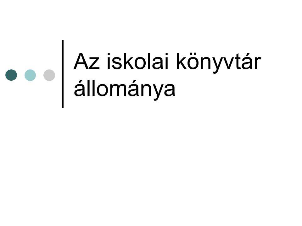 Az iskolai könyvtár tartalmi összetétele 1.