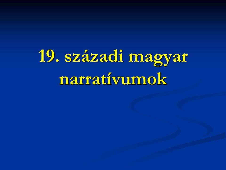 19. századi magyar narratívumok