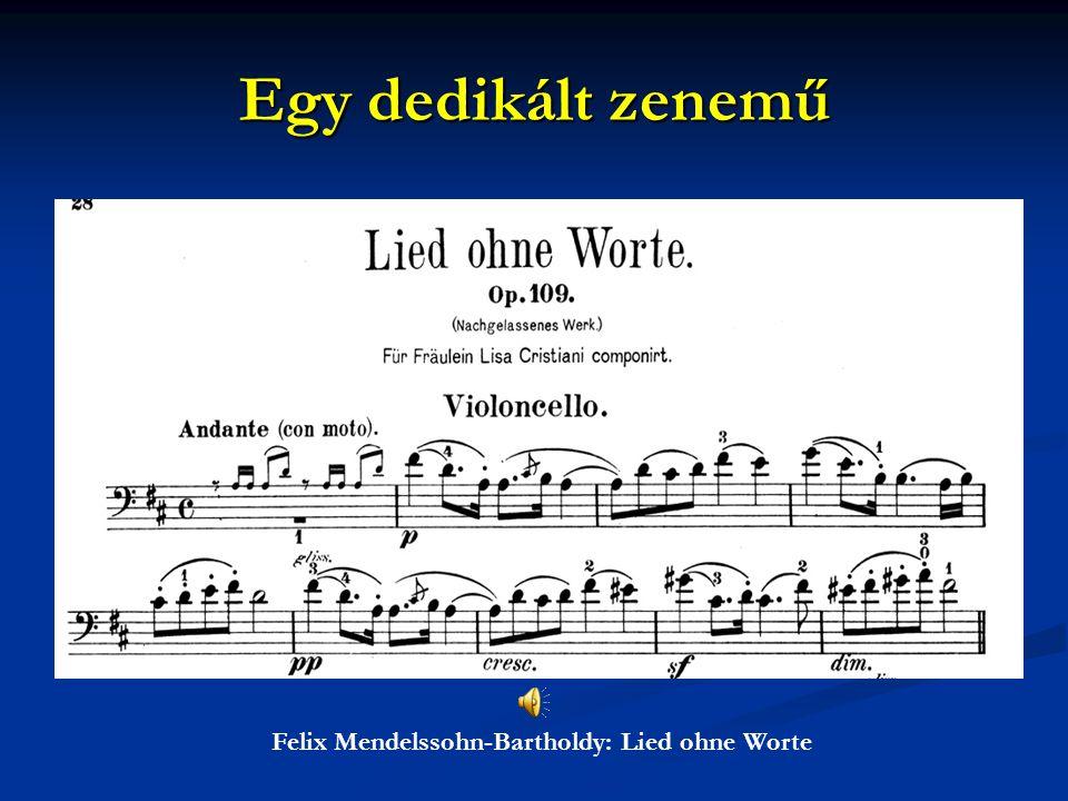 Egy dedikált zenemű Felix Mendelssohn-Bartholdy: Lied ohne Worte