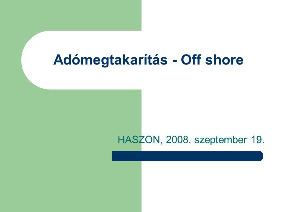Adómegtakarítás - Off shore HASZON, 2008. szeptember 19.