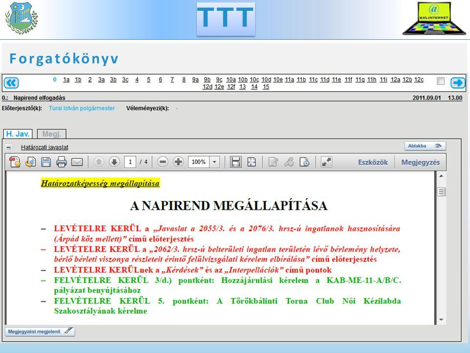 TTT & TÖK: termék + szolgáltatás A program fejlesztéséről, frissítéséről, valamint a szükséges infrastruktúra üzemeltetéséről a szolgáltató gondoskodik Az önkormányzatnak nem kell megvásárolnia a licenceket Az igényelt szoftverek havidíjas rendszerben érhetők el A költségek jól tervezhetők és ellenőrzés alatt tarthatók A felhasználónak nem kell informatikai beruházást végrehajtania, csupán a szolgáltató szerverének távoli elérését kell megoldania interneten keresztül TTT - TÖK