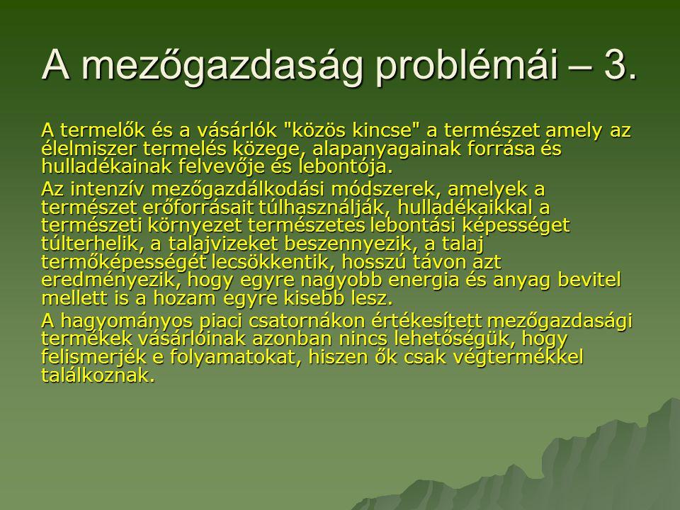 A mezőgazdaság problémái – 3.