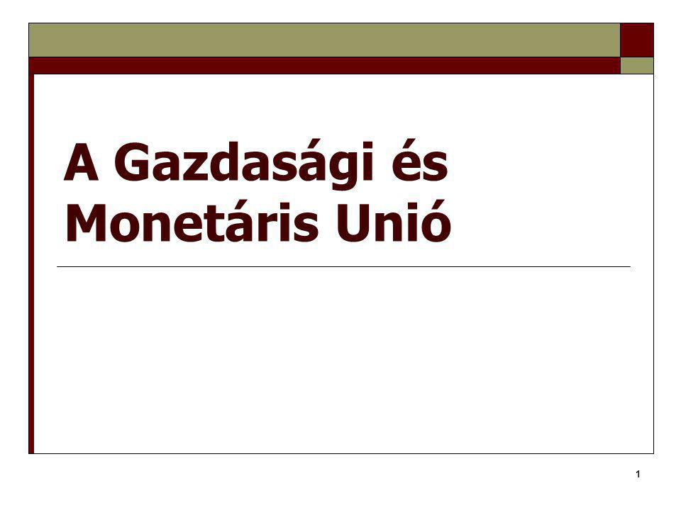 12 A Delors-terv (1989) három lépcsője  Első szakasz: A valuta- és tőkepiacokra vonatkozó mindenfajta korlátozás eltörlése A központi bankok teljes függetlenségének biztosítása Valamennyi tagállam csatlakozik az ERM-hez (±2,25%)  Második szakasz: A Központi Bankok Európai Rendszerének létrehozása  Harmadik szakasz: A valutaárfolyamok végleges és visszavonhatatlan rögzítése (nincs közös valuta!!!)
