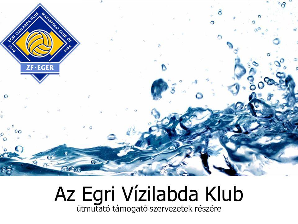 Az Egri Vízilabda Klub útmutató támogató szervezetek részére