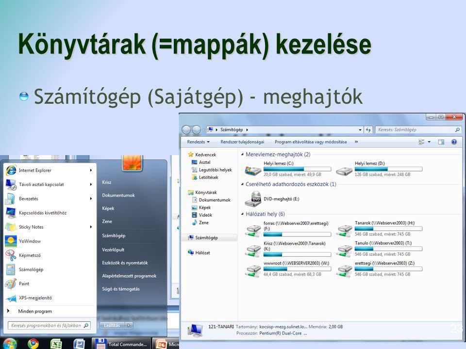 Könyvtárak (=mappák) kezelése Számítógép (Sajátgép) - meghajtók 23
