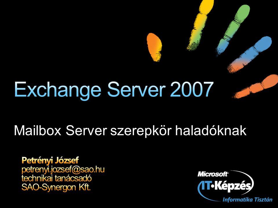 Mailbox Server szerepkör haladóknak