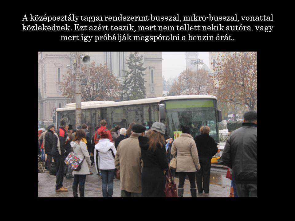 A középosztály tagjai rendszerint busszal, mikro-busszal, vonattal közlekednek.