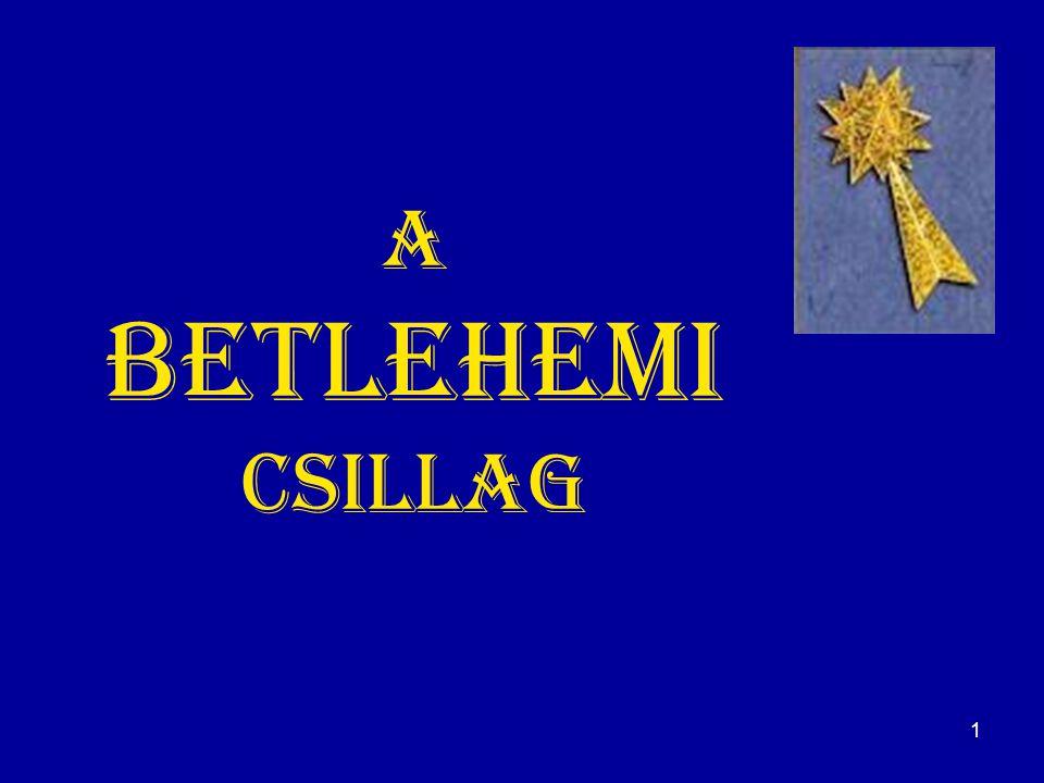 1 A betlehemi csillag
