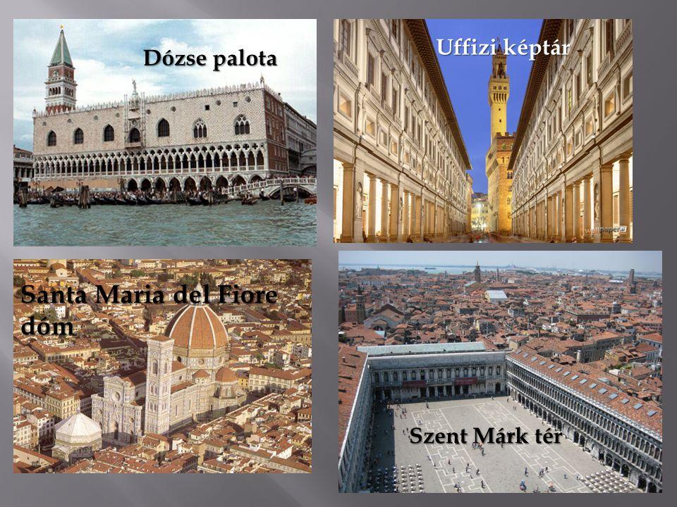 Dózse palota Uffizi képtár Santa Maria del Fiore dóm Szent Márk tér