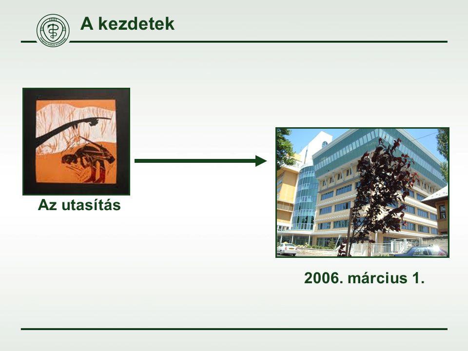 A kezdetek 2006. március 1. Az utasítás