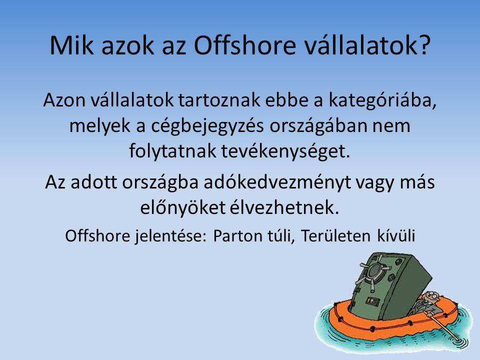 Mik azok az Offshore vállalatok.