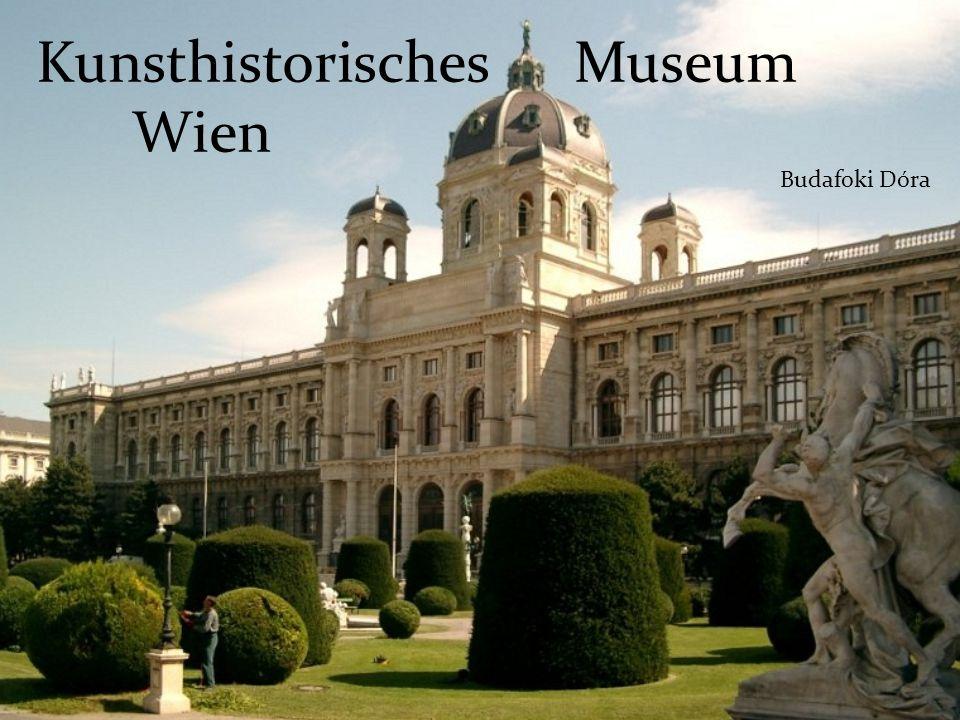 Kunsthistorisches Museum Wien Budafoki Dóra