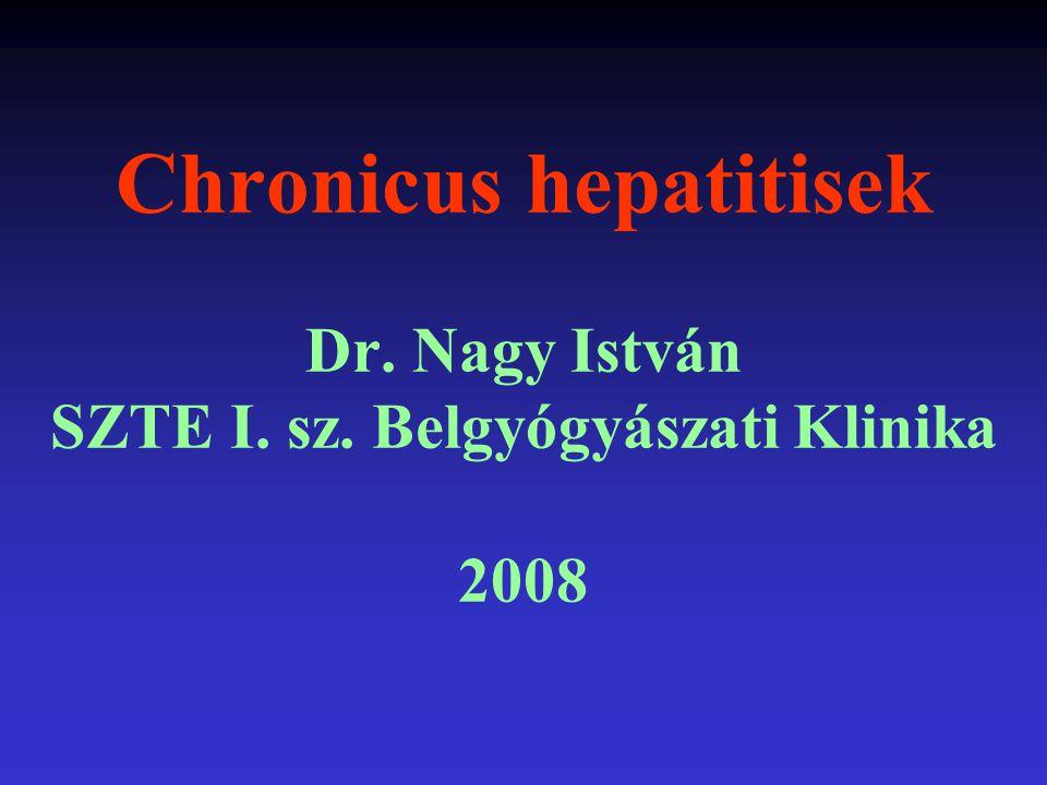 Chronicus hepatitis (CH) Definitio: a máj több, mint 6 hónapig fennálló, májsejtnecrosissal és szöveti gyulladással járó necroinflammatorikus károsodása, mely lassan, alattomosan májcirrhosishoz, végstádiumú májelégtelenséghez és hepatocelluláris carcinomához vezethet Prevalencia: ~ 2-3% (összlakosság)