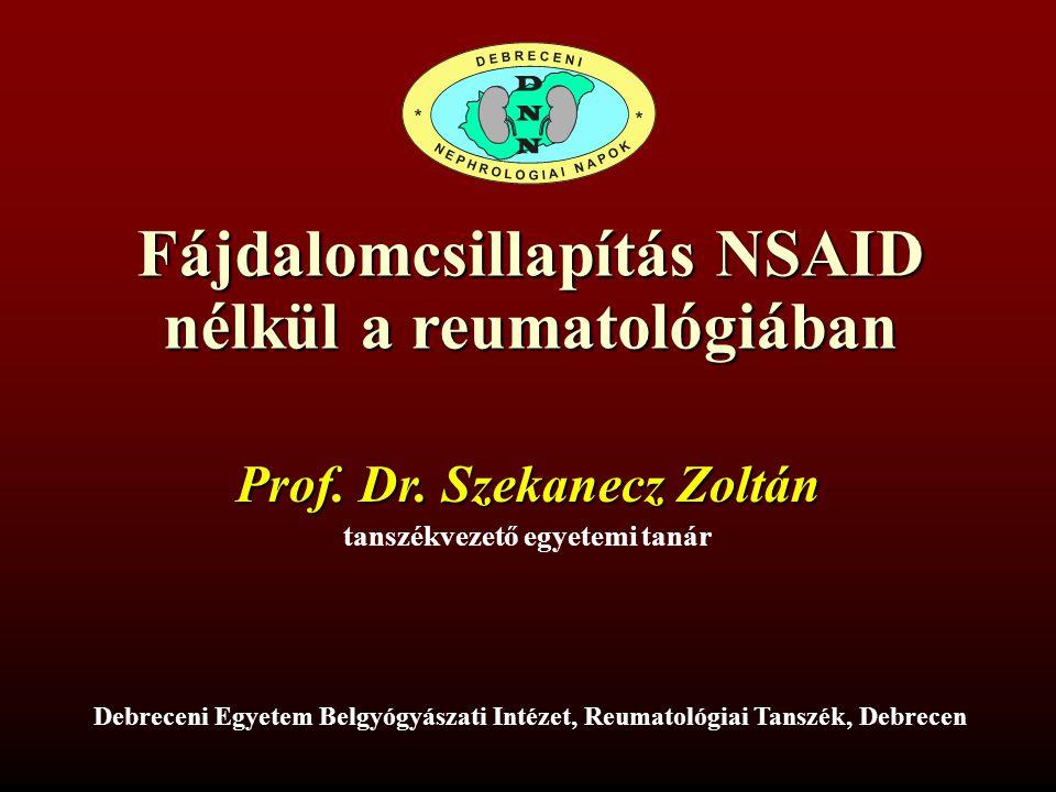 Fájdalomcsillapítás NSAID nélkül a reumatológiában Prof.