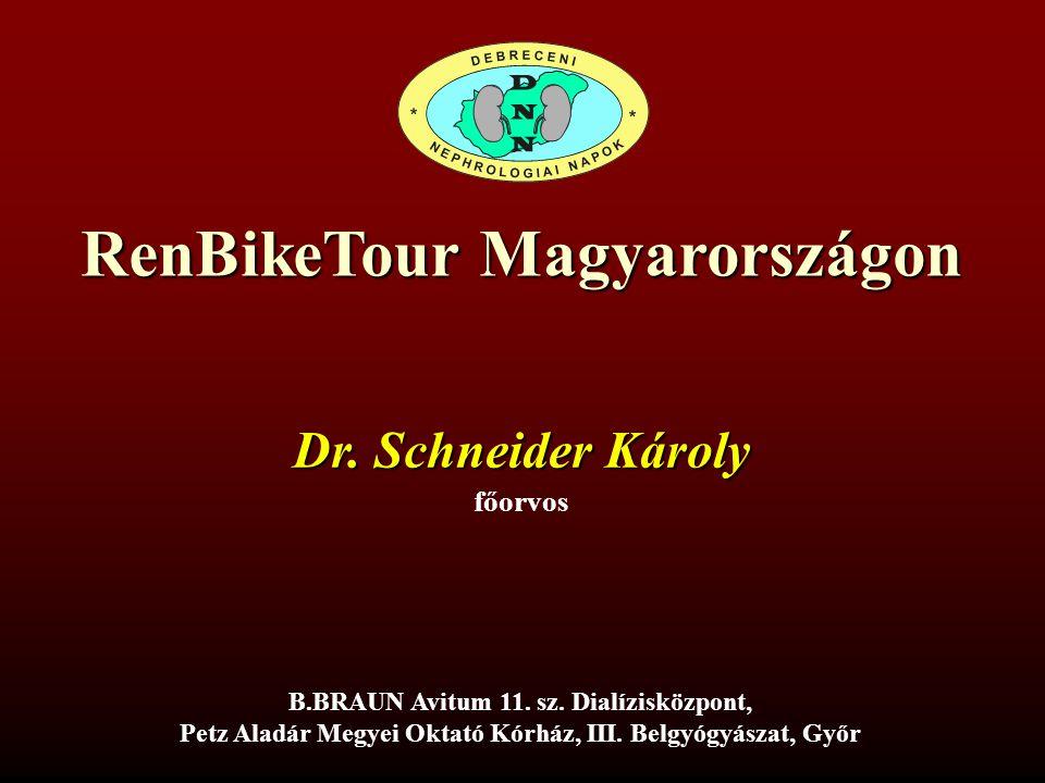 RenBikeTour Magyarországon Dr.Schneider Károly főorvos B.BRAUN Avitum 11.