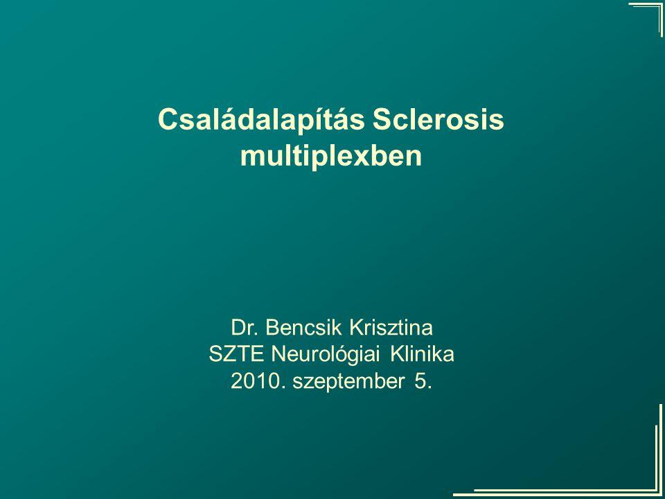 Dr.Bencsik Krisztina SZTE Neurológiai Klinika Coyle P.K.