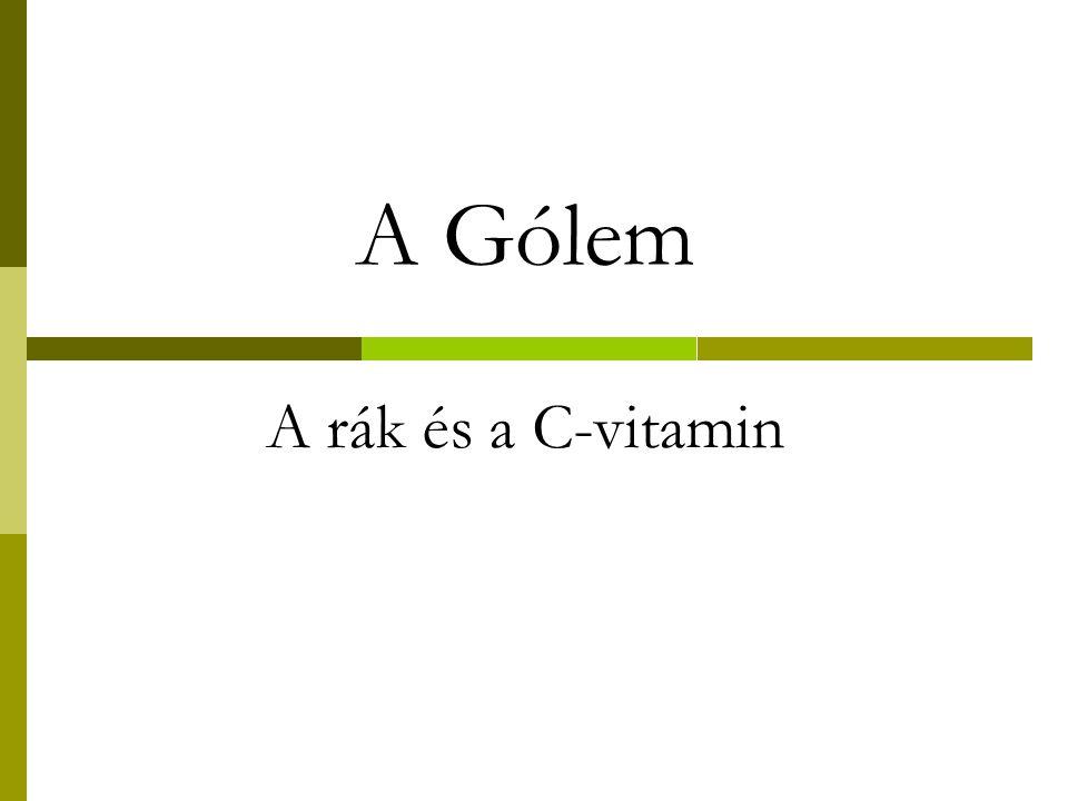 A Gólem A rák és a C-vitamin