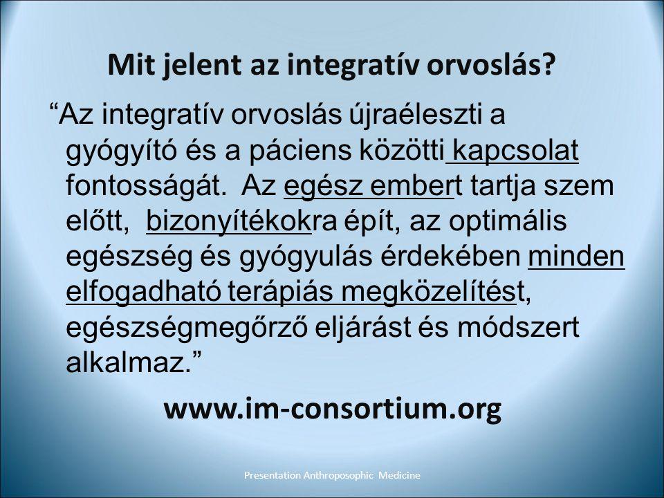 """Mit jelent az integratív orvoslás? """"Az integratív orvoslás újraéleszti a gyógyító és a páciens közötti kapcsolat fontosságát. Az egész embert tartja s"""