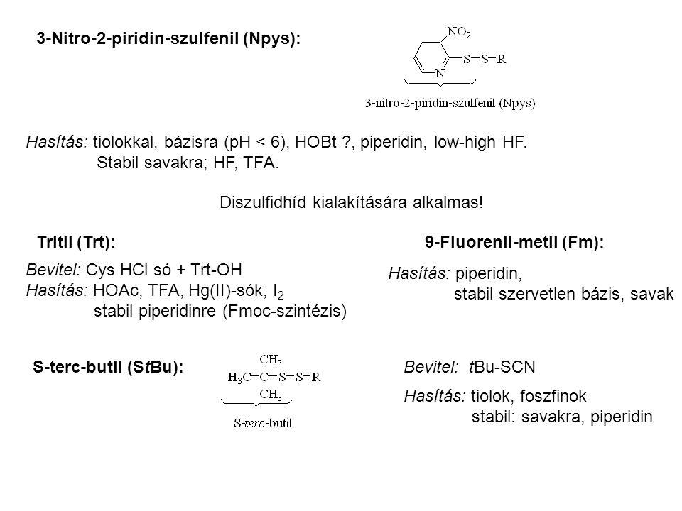 3-Nitro-2-piridin-szulfenil (Npys): Hasítás: tiolokkal, bázisra (pH < 6), HOBt ?, piperidin, low-high HF.