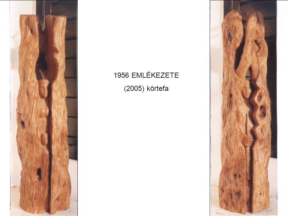 1956 EMLÉKEZETE (2005) körtefa