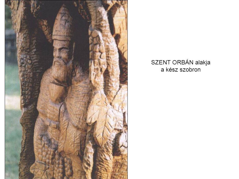 SZENT ORBÁN alakja a kész szobron