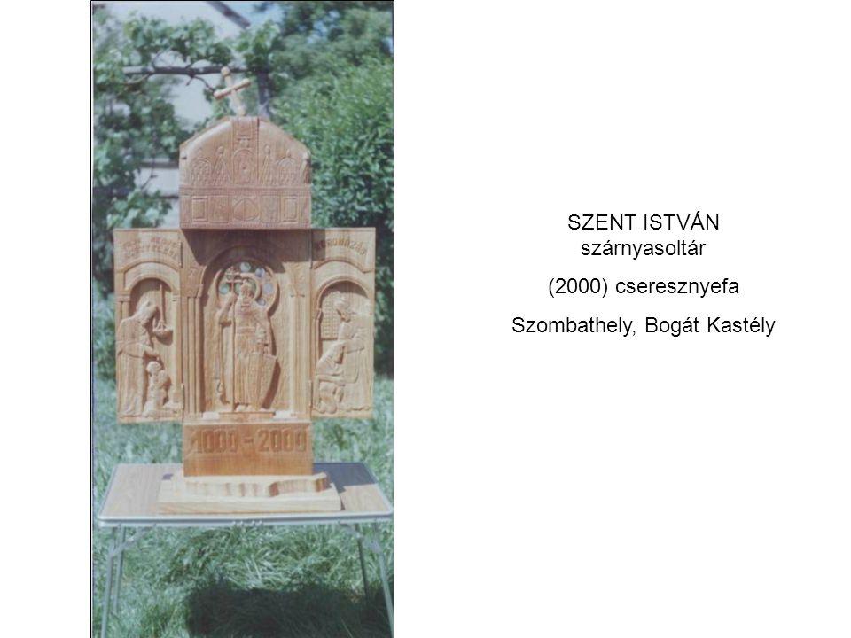 SZENT ISTVÁN szárnyasoltár (2000) cseresznyefa Szombathely, Bogát Kastély