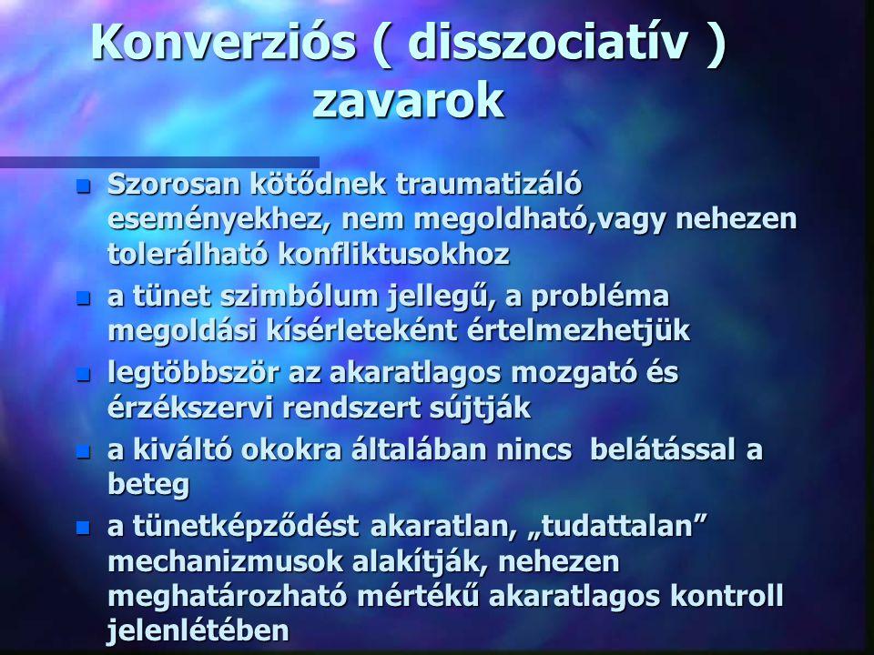 """Pszichoszomatikus betegségek n Konverziós tünet-együttesek n Funkcionális tünet-együttesek n Pszichoszomatózisok ( """"igazi pszichoszomatikus betegségek"""