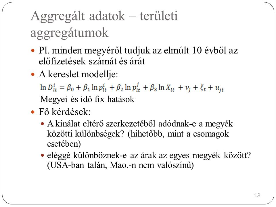 Aggregált adatok – területi aggregátumok Pl.