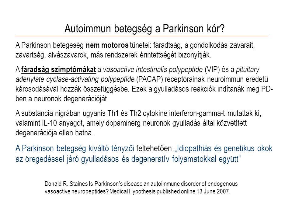 Autoimmun betegség a Parkinson kór.