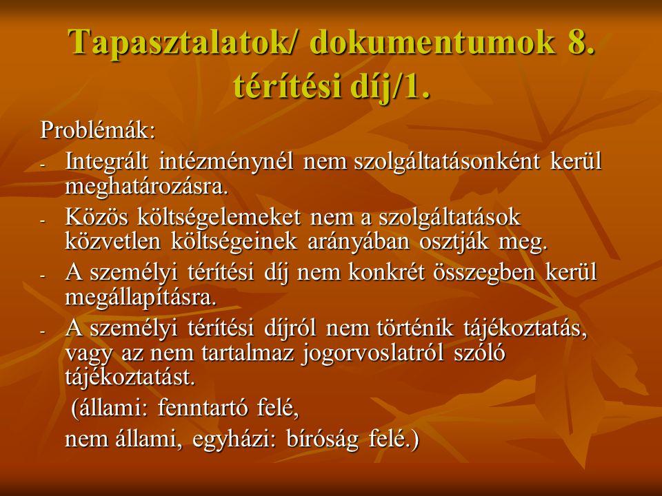 Tapasztalatok/ dokumentumok 9.térítési díj/2.