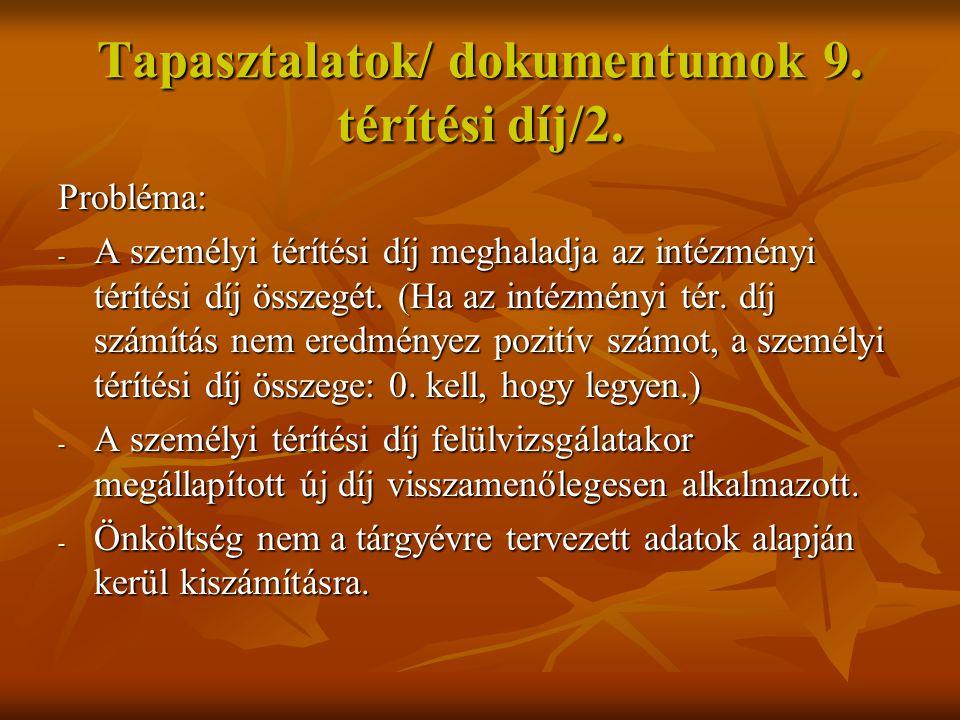 Tapasztalatok/ dokumentumok 10.térítési díj/3.