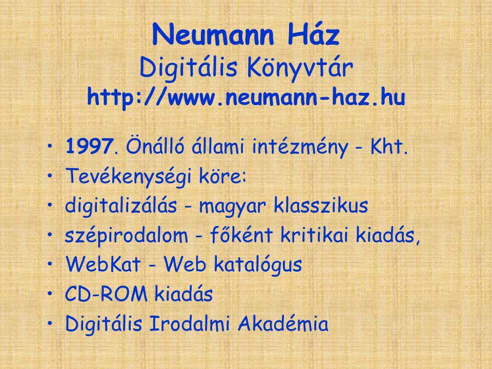 Neumann Ház Digitális Könyvtár http://www.neumann-haz.hu 1997.