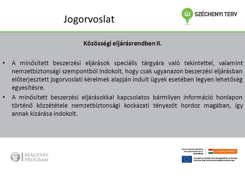 Jogorvoslat Közösségi eljárásrendben II.