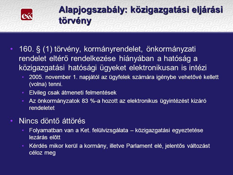 Azonosítás és a képviselet Az elektronikus ügyintézés során csak az az ügyfél járhat el, akinek személye a Ket.