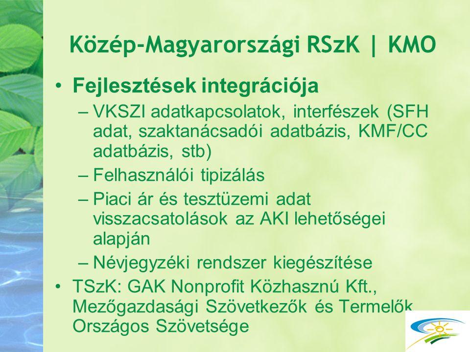 Közép-Magyarországi RSzK | KMO Fejlesztések integrációja –VKSZI adatkapcsolatok, interfészek (SFH adat, szaktanácsadói adatbázis, KMF/CC adatbázis, st