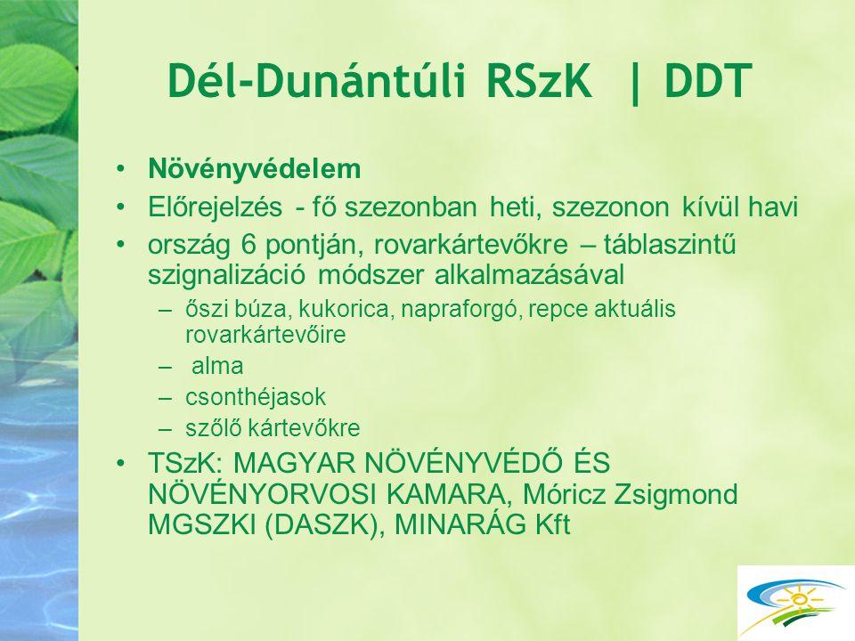 Dél-Dunántúli RSzK | DDT Növényvédelem Előrejelzés - fő szezonban heti, szezonon kívül havi ország 6 pontján, rovarkártevőkre – táblaszintű szignalizá