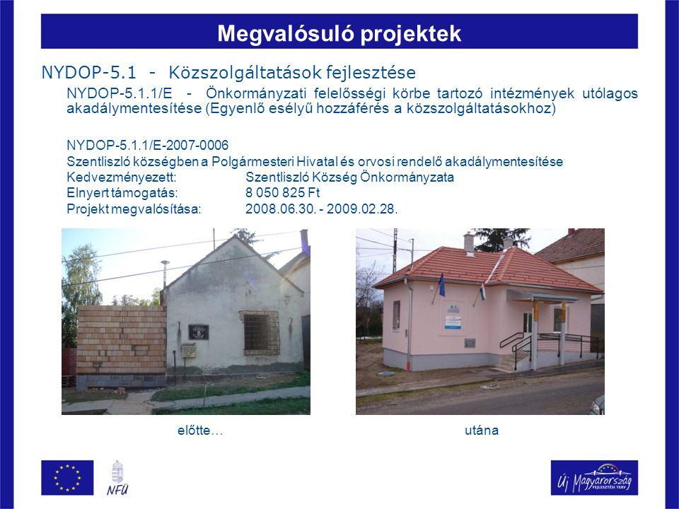 Megvalósuló projektek NYDOP-5.1 - Közszolgáltatások fejlesztése NYDOP-5.1.1/E - Önkormányzati felelősségi körbe tartozó intézmények utólagos akadálymentesítése (Egyenlő esélyű hozzáférés a közszolgáltatásokhoz) NYDOP-5.1.1/E-2007-0020 Csesztregi fogorvosi rendelő akadálymentesítése Kedvezményezett: Csesztreg Község Önkormányzata Elnyert támogatás: 29 356 966 Ft Projekt megvalósítása:2009.03.30.