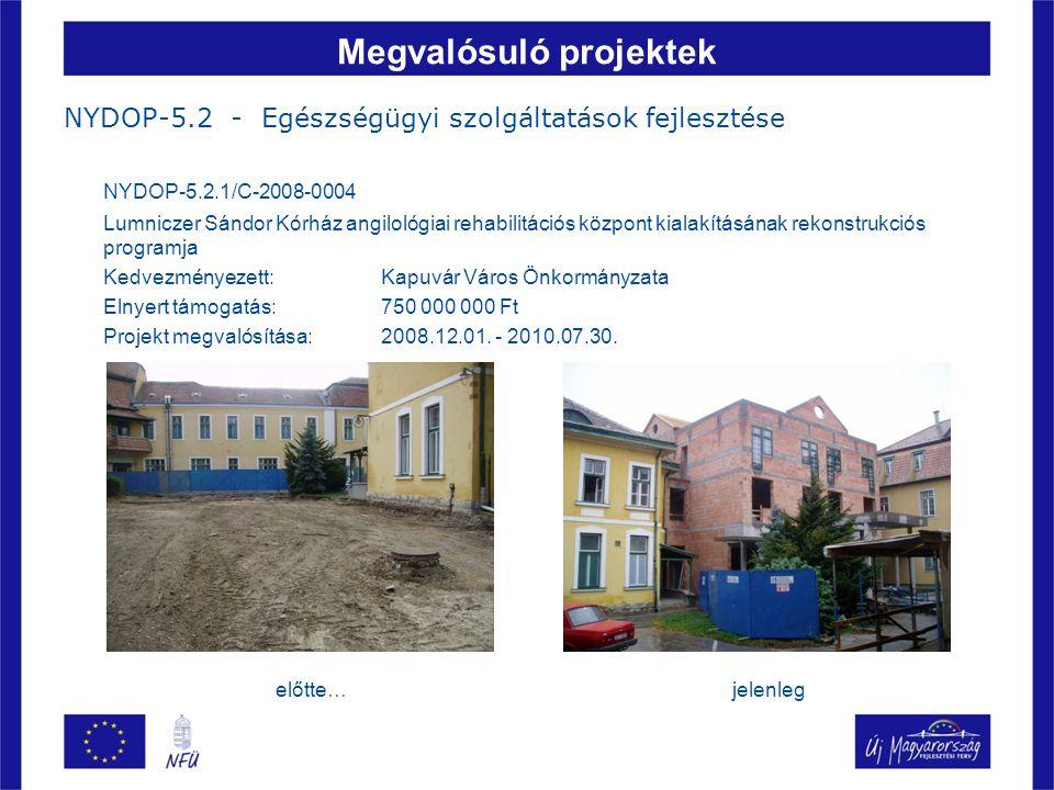 Megvalósuló projektek NYDOP-5.3 - Közoktatási infrastruktúra és szolgáltatások fejlesztése NYDOP-5.3.1/2F-2f-2009-0003 Oktatási környezet megújítása Gyömörén Kedvezményezett: Gyömöre Község Önkormányzata Elnyert támogatás: 150 733 785 Ft Projekt megvalósítása:2008.09.17.