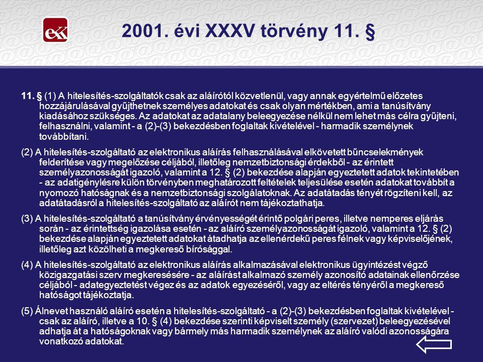 2001. évi XXXV törvény 11. § 11.