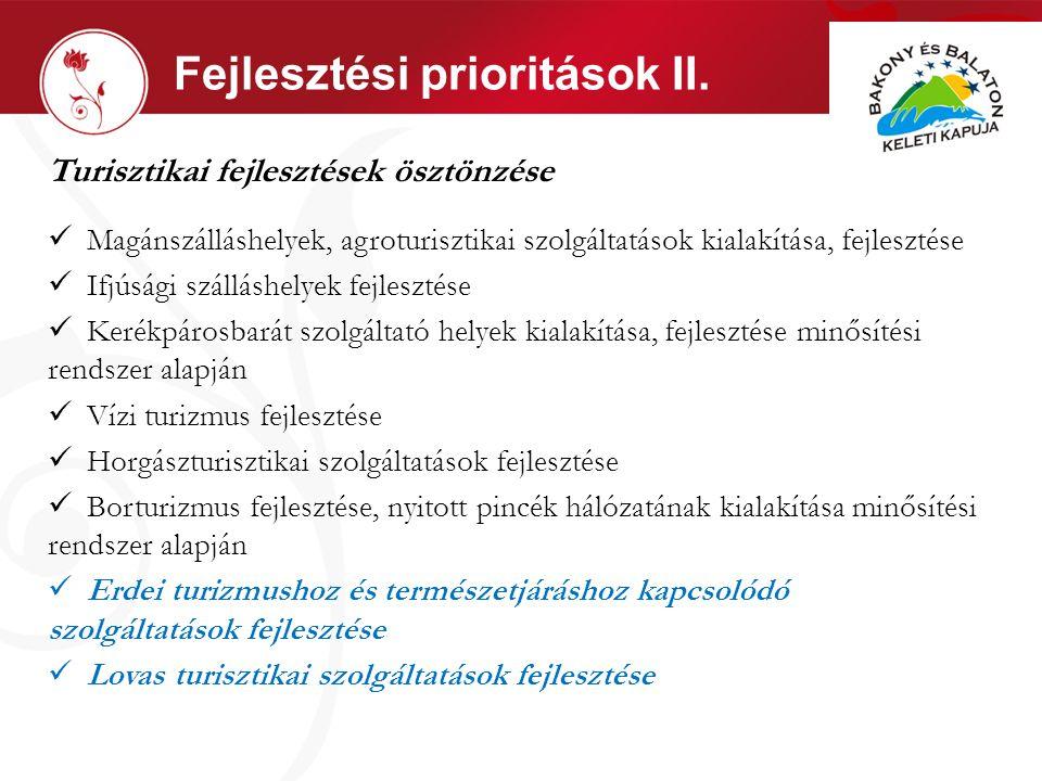 Fejlesztési prioritások II.