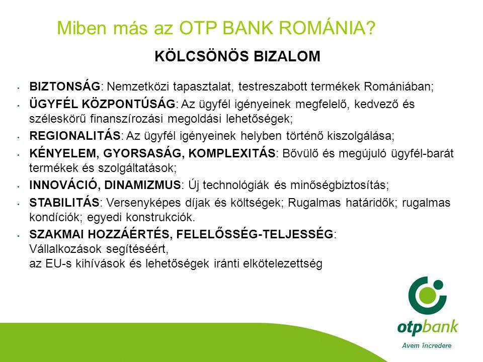 Avem încredere Miben más az OTP BANK ROMÁNIA.