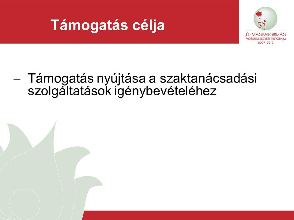Támogatott célterületek a) a kölcsönös megfeleltetés előírásainak való megfelelés; b) a közösségi jogszabályokon alapuló munkahelyi biztonsági előírások betartása; c) a gazdálkodás összteljesítményének javítása.
