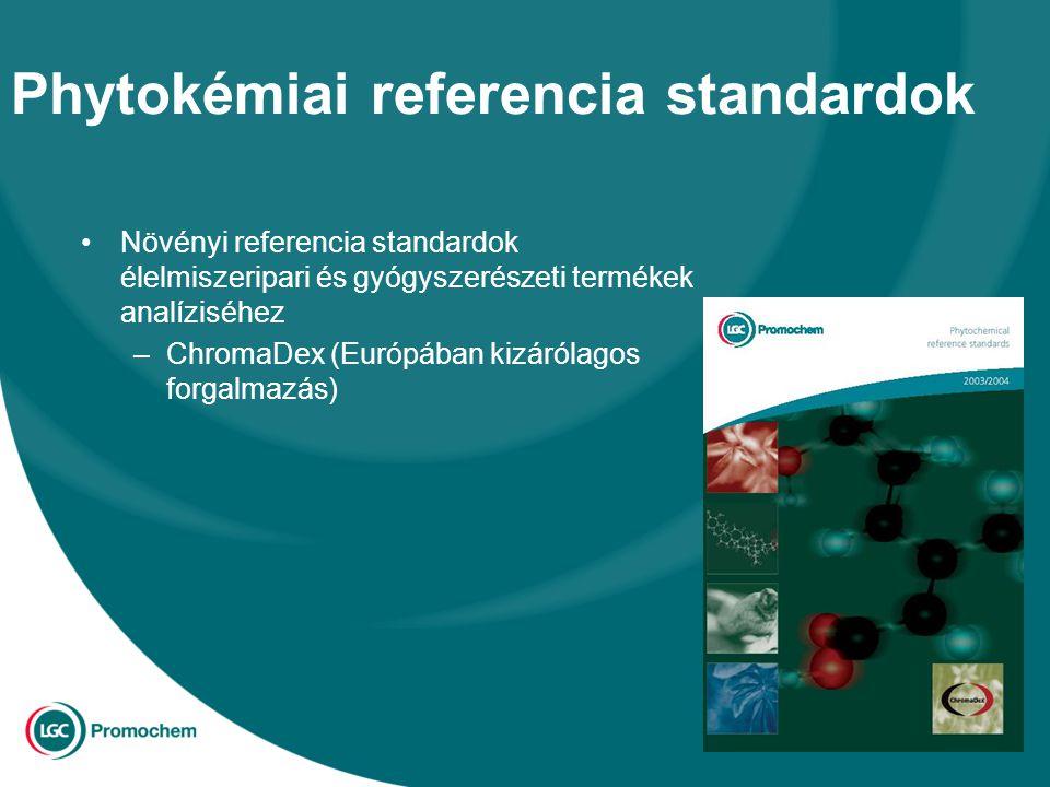 Phytokémiai referencia standardok Növényi referencia standardok élelmiszeripari és gyógyszerészeti termékek analíziséhez –ChromaDex (Európában kizárólagos forgalmazás)