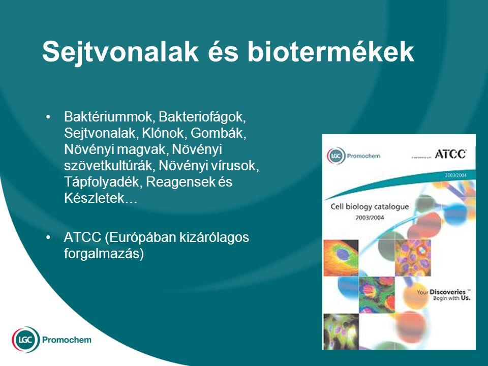 Sejtvonalak és biotermékek Baktériummok, Bakteriofágok, Sejtvonalak, Klónok, Gombák, Növényi magvak, Növényi szövetkultúrák, Növényi vírusok, Tápfolyadék, Reagensek és Készletek… ATCC (Európában kizárólagos forgalmazás)