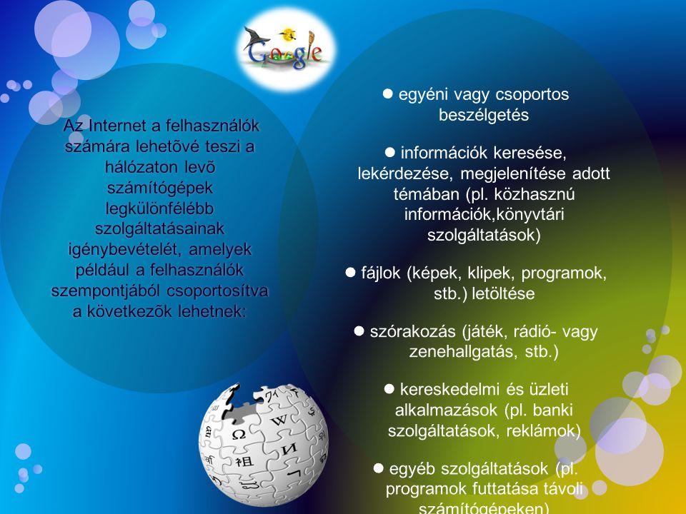 egyéni vagy csoportos beszélgetés információk keresése, lekérdezése, megjelenítése adott témában (pl.