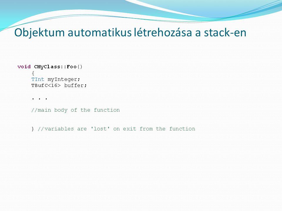 Objektum automatikus létrehozása a stack-en